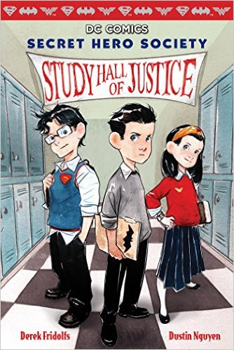 Secret Hero Society #1: Study Hall of Justice